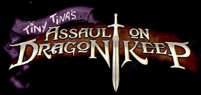 Borderlands 2: Tiny Tina\'s Assault on Dragon Keep Quotes ...